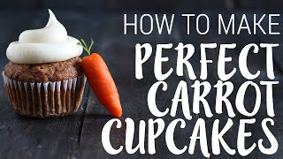 How to Make PERFECT Carrot Cupcakes  Spring Recipe