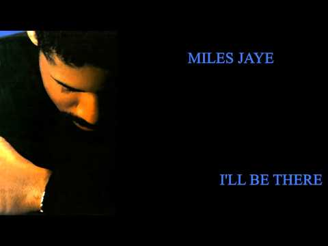 Miles Jaye - I'll be there 1989