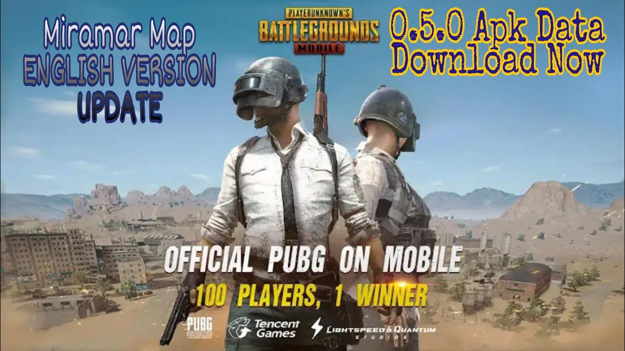 PUBG Mobile New 0.5.0 Apk Data Android | New Miramar Map