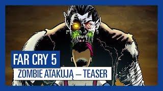 Far Cry 5: Zombie atakują – Teaser Trailer | Ubisoft