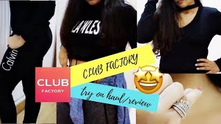 CLUB FACTORY TRY-ON HAUL/  REVIEW