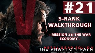Metal Gear Solid V: The Phantom Pain - S-Rank Walkthrough - Mission 21: The War Economy
