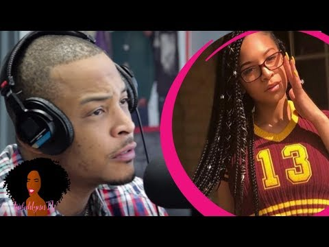 Nick Wize - Here's How T.I. Ensures His 18 daughter Is Still A Virgin