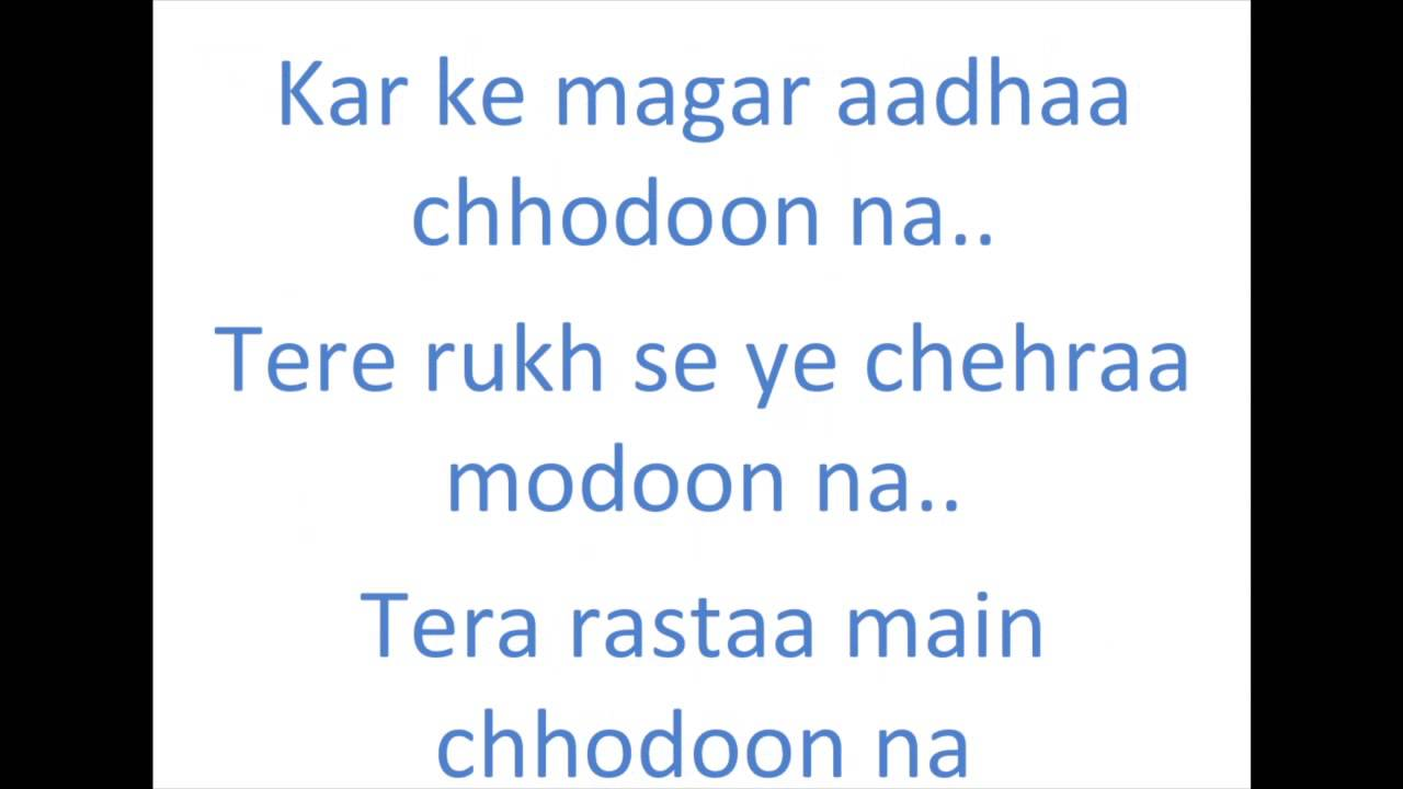 Tera Rasta Chhodun Na Lyrics Chennai Express - YouTube