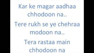 Tera Rasta Chhodun Na Lyrics Chennai Express