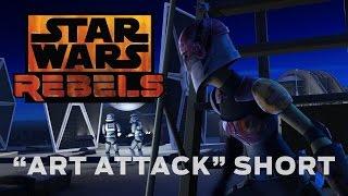 Art Attack - Short | Star Wars Rebels