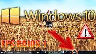 CUIDADO! Actualización de Windows 10 te baja hasta 40 fps menos! (SOLUCIÓN)