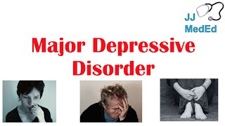 Lesson on major depressive disorder diagnosis symptoms, etiology and treatment. (mdd) is one of the most common psychiatric disorde...