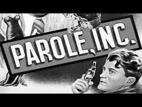 Parole, Inc. (1948) [Film Noir] [Thriller]