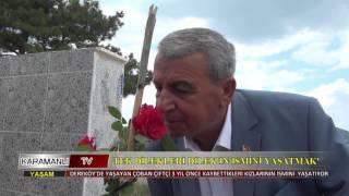 KARAMANLI TV_TEK DİLEKLERİ DİLEK'İN İSMİNİ YAŞATMAK