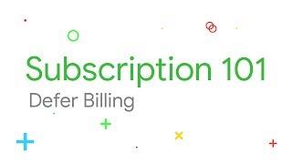 How to defer billing