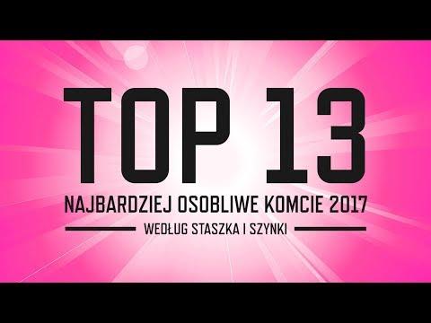 TOP 13 2017 [5/7] - Najbardziej Osobliwe Komentarze Roku!