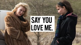 Carol and Therese // Say You Love Me