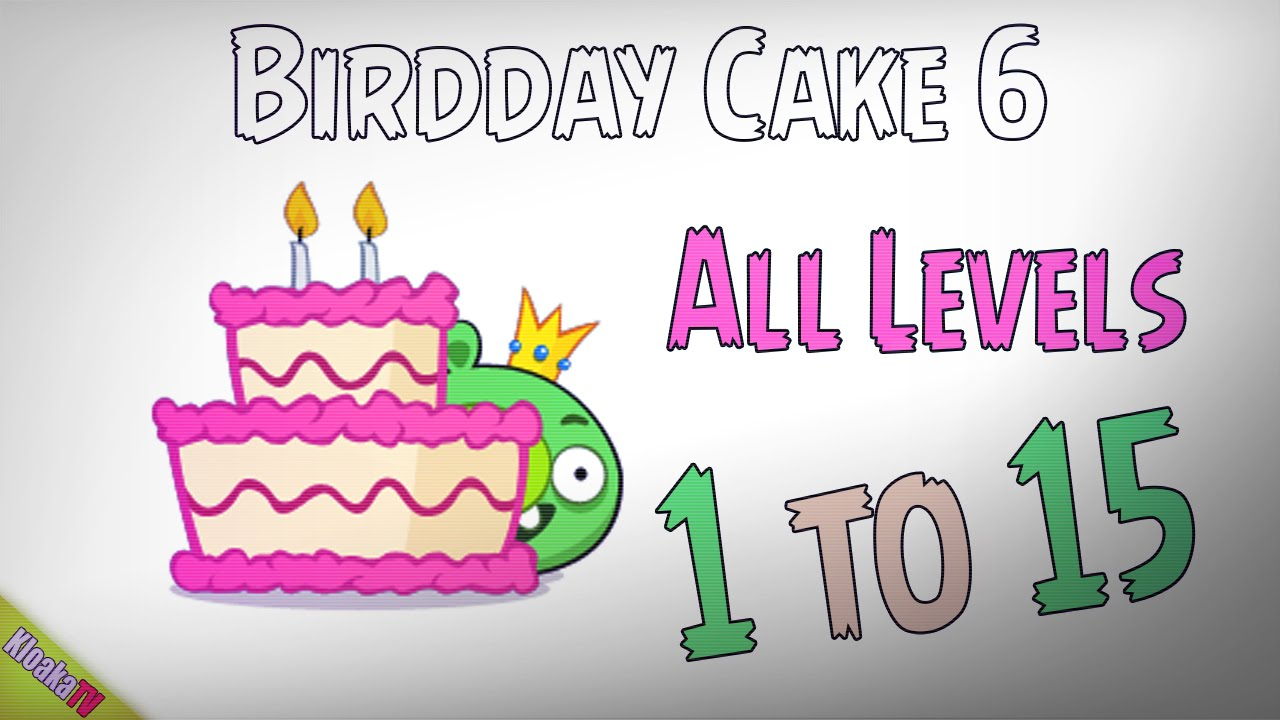 Angry Birds Birdday Party Cake 6 Walkthrough Level 1 to 15 3
