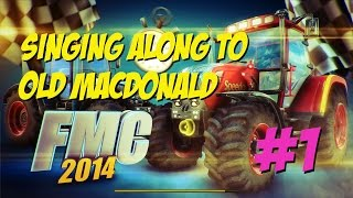 Farm Machine Championship 2014  Funny Moments Old MacDonald had a Farm PC Gameplay Tractor Racing