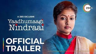 Yaadhumaagi Nindraai | Official Trailer | Premieres June 19 On ZEE5