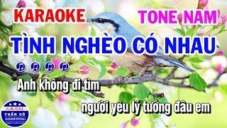 Karaoke Tình Nghèo Có Nhau   Nhạc Sống Beat Nam   Karaoke Tuấn Cò