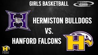 2021 MCC Girls Basketball: Hanford Falcons vs. Hermiston Bulldogs
