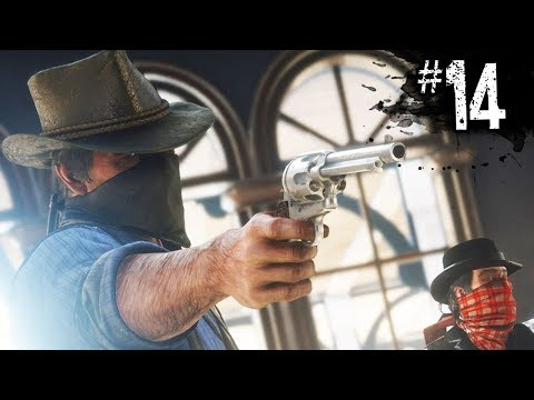 Red Dead Redemption 2 - ROBBING A BANK - Part 14