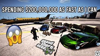 SPENDING $200,000,000 AS FAST AS I CAN!! (GTA 5 Online)