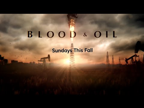 Blood & Oil - Official Trailer