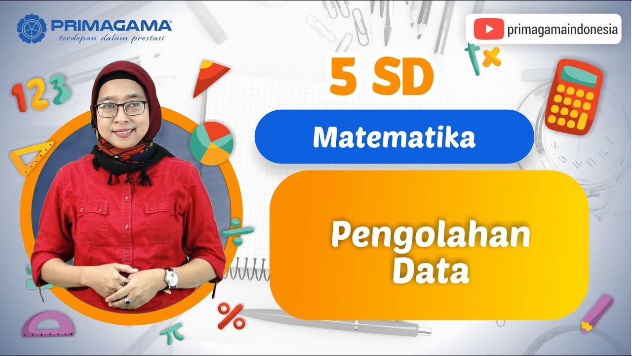 Video Pembelajaran | 5 SD | Matematika | Pengolahan…