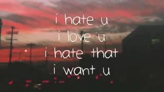Download I Hate you,I Love you  Lyrics Gnash Ft Olivia O'Brien