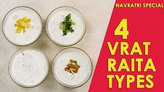 Navratri Vrat Raita Recipes | 4 Types of Raita Recipes | Latest Food Videos 2018 | Foodies