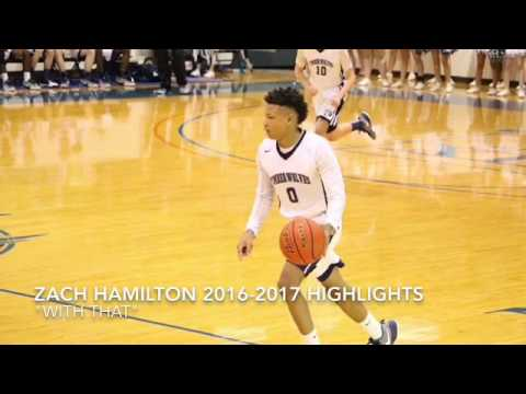 """Zach Hamilton 2016-2017 Highlights """"With That"""""""