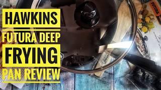 Hawkins Futura Nonstick Deep Frying Pan - Review