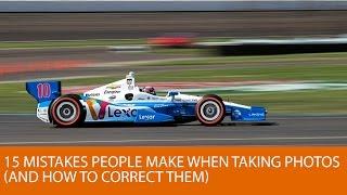 15 الأخطاء التي تجعل الناس عند التقاط الصور (وكيفية تصحيحها)