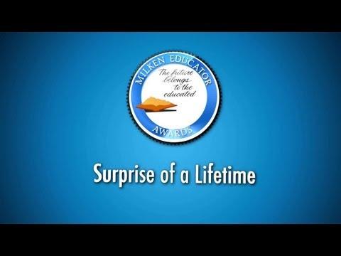 Surprise of a Lifetime - Milken Educator Awards