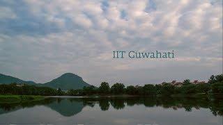 Life and Learning at IIT Guwahati thumbnail
