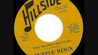 The Purple Reign - Wish You Didn
