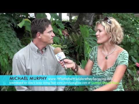 Chemtrails - What in the world are they spraying? - Michael Murphy