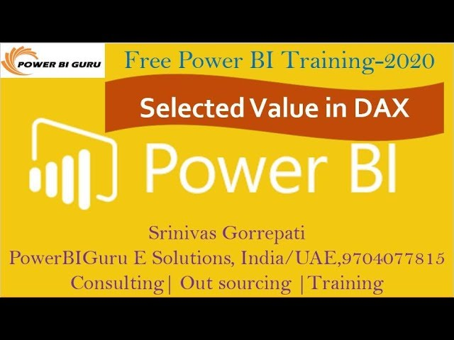 Selected Value Function in DAX|DAX Training |Dax Training by Srinivas Gorrepati