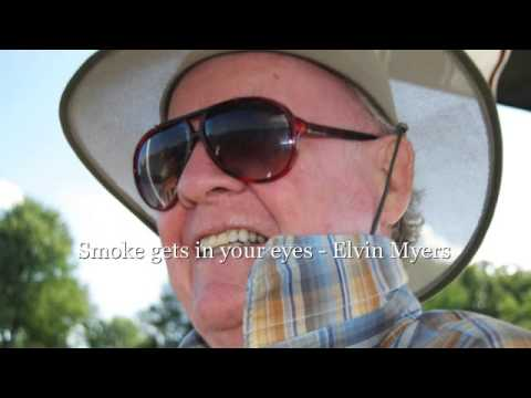 Smoke gets in your eyes   Elvin Myers SD 480p