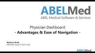 Physician Dashboard - Advantages & Ease of Navigation