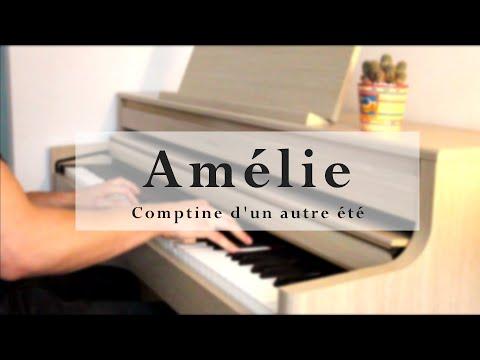 Comptine D'un Autre été (Amélie) - Yann Tiersen