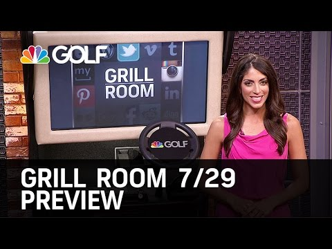 Grill Room 7/29/15 | Golf Channel