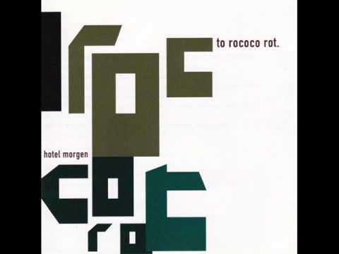 To Rococo Rot - Non Song