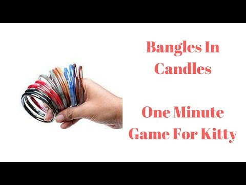 One Minute Bangles Game For Kitty Party - Bangles In Candles