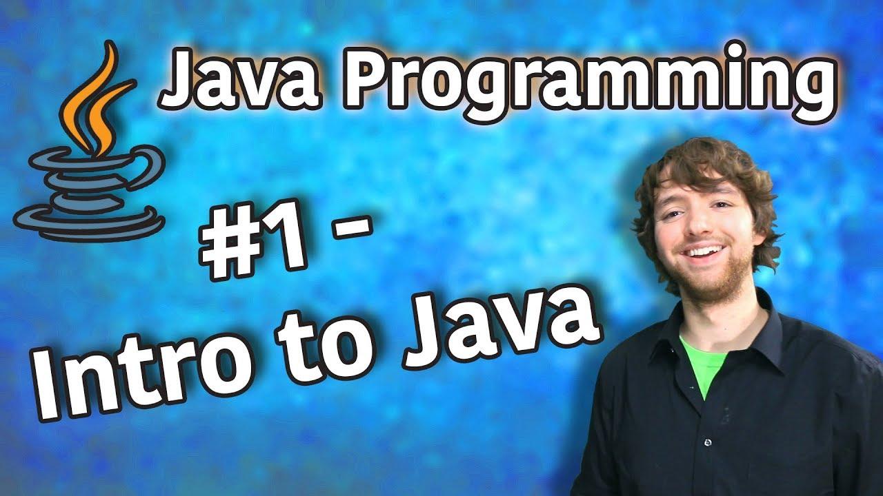 Java Programming Tutorial 1 - Introduction to Java