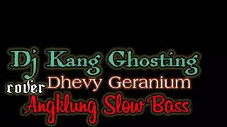Dj Welot Welot Kang Ghosting Angklung Slow Bass Djibril Remix