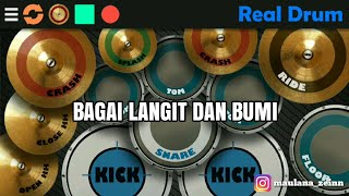 Bagai Langit Dan Bumi ( Real Drum Cover )