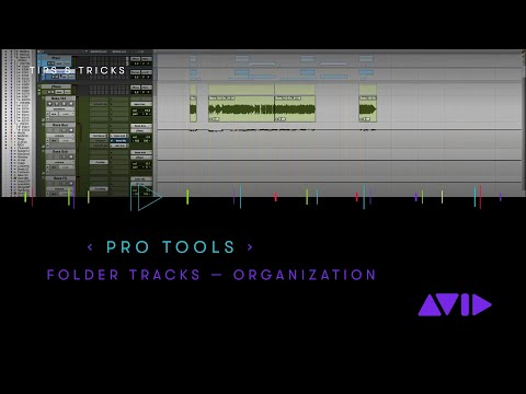Pro Tools — Organizing your session with Folder Tracks