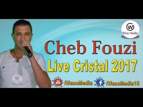 Cheb Fouzi - Live Cristal 2017 100% Staifi Live