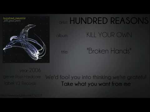 Hundred Reasons - Broken Hands (synced lyrics)