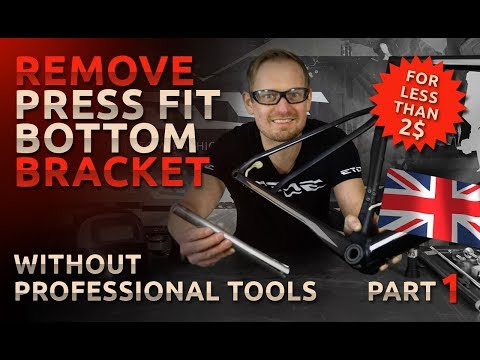 Remove Press Fit Bottom Bracket Without Professional Tools