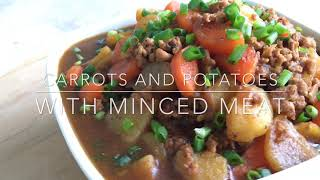 Carrots And Potatoes With Minced Meat